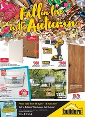 Builders Warehouse Autumn Specials 18 Apr 2017 14 May