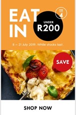 Find Specials || Woolworths Eat in for under R200