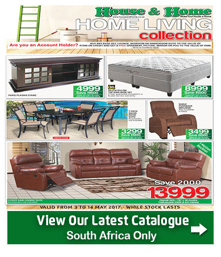 House and home living catalogue 03 may 2017 14 may 2017 find specials Home furniture catalogue south africa