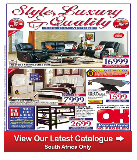 Ok Furniture Stores 14 Feb 2017 26 Feb 2017 Find Specials