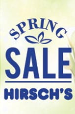 Find Specials || Hirsch's Spring Sale