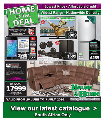 House and home specials catalogue 26 jun 2016 03 jul 2016 find specials Home furniture catalogue south africa