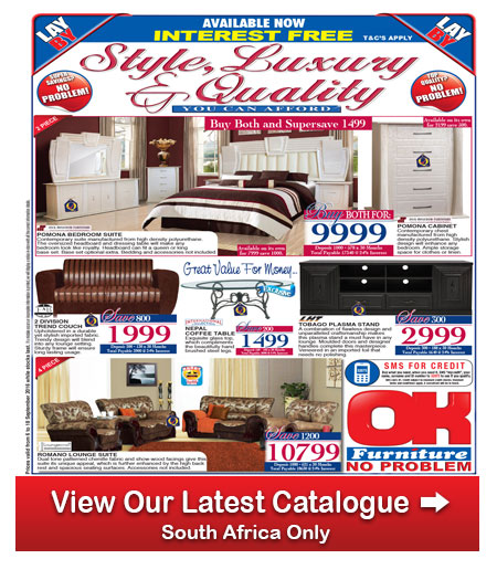 Ok furniture deals 06 sep 2016 18 sep 2016 find specials Home furniture catalogue south africa
